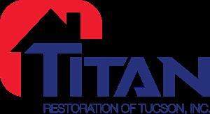 Titan Restoration of Tucson, Inc.